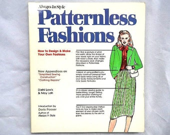 Patternless Fashions by Diehl Lewis and May Loh 1986 Edition