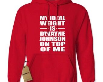 Dwayne Johnson On Top Of Me Adult Hoodie Sweatshirt