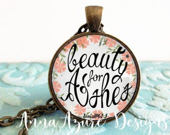 Christian Jewelry Scripture Necklace Bible Jewelry Beauty for Ashes Isaiah 61:3 Scripture Keychain Pendant Key Ring Christian jewelry