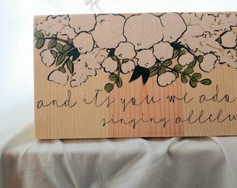 Waiting Here for You Lyrics Inspired Wooden Sign