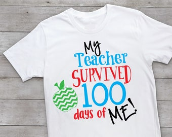 My teacher survived 100 days of me. 100 days. 100 days smarter. 100 days shirt. 100th day of school. back to school shirt. funny school