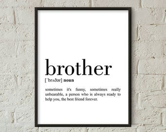 Brother Definition Print, Brother Printable Poster, Brother Quote Printable, Brother Wall Art, Brother Gft, Gift For Brother (W073)