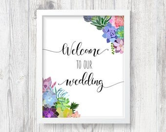 Printable Succulent Wedding Welcome Sign