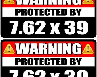 """Magnet 2 - 3"""" 7.62 X 39 Mm Protected By Decal Set Warning Box Gun Magnetic Sticker Ak-47 Ws3"""