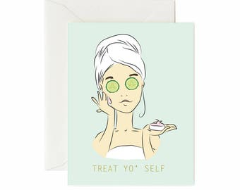 "Pampering ""Treat Yo' Self"" Birthday Greeting Card"