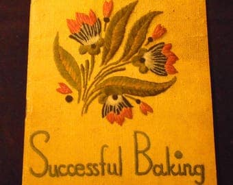 Successful Baking for Flavor and Texture Arm and Hammer Baking Soda Advertising Cookbook 1930s