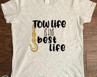 Tow Life Shirt