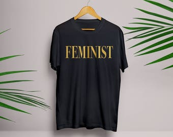 Gold FEMINIST T Shirt in White, Black or Grey