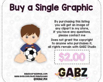 Buy a Single Graphic, Not Exclusive, Any Graphics Already in my Store, Gabz