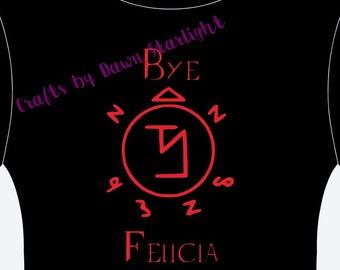 Bye Felicia Angel Sigil Supernatural shirt