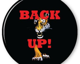 """Hillary Clinton BACK UP from the View 3"""" Pin Back Button Badge for diy Halloween Costume Prop"""