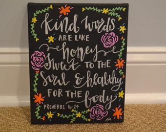 Kind Words are Like Honey Quote Board