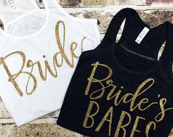 Single Bride's Babe or Bride, Bachelorette Tank Top, Bridal Party Tank, Bride, Bride's Babe, Bridal Party Top, Bachelorette Shirt