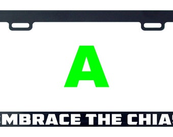Embrace the chias license plate frame tag holder decal sticker