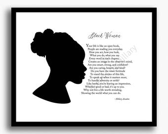 """BLACK WOMAN, African-American, Gift for Her, Gift for Friend, Coworker, Poem Hillary Ascalon, Motivational Black and White 8""""x 10"""" Print"""