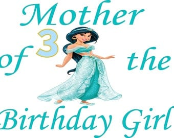 Easy Iron On Transfer Paper Princess Jasmine Mother of the Birthday Girl T shirt Transfer Three Sizes Paper Transfer Decal