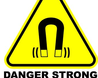 Danger Strong magnetic field  Metal Sign