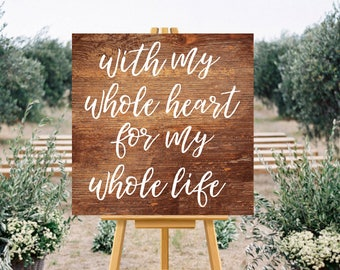 With my Whole Heart Wooden Wedding Sign, Printable Wood Effect Wedding Board, Wedding Sign, Love Quote Wedding Printable, DIY Wedding Sign