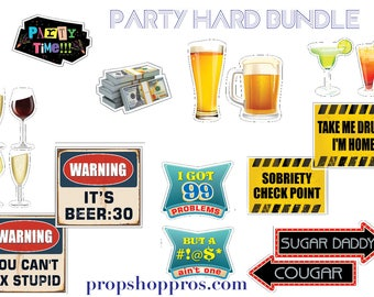 Drinking Photo Booth Props | Party Props | Party Signs | Party Hard Bundle