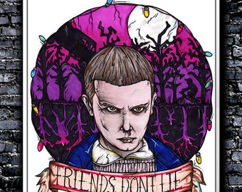 Friends Don't Lie - A5/A4 Signed Art Print (Inspired by Stranger Things)