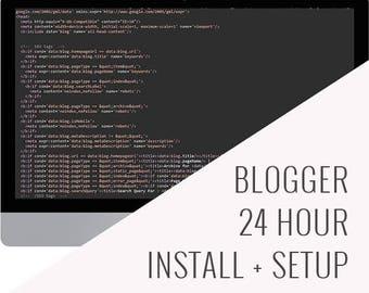 Blogger | 24 Hour Install + Setup