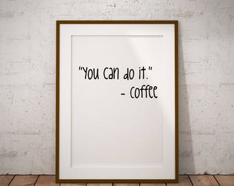 Coffee Signs, Coffee Sign, Coffee Decor Signs, Funny Kitchen Signs, Coffee Poster Print, Coffee Poster, Fun Coffee Quote, Coffee Bar Sign