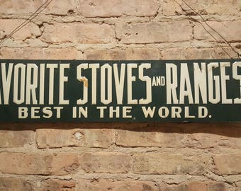Antique Embossed Favorite Stoves and Ranges Sign Advertising Sign