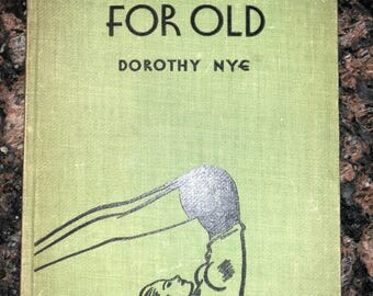 New Bodies for Old Dorothy Nye hardcover book 1936 exercise illustrations vintage health guide wellness