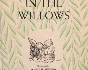 The Wind in the Willows Kenneth Grahame Ernest Shepard hardcover book vintage 1961