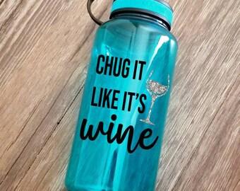Wide mouth water bottle, 34oz bottle, gym bottle, funny water bottle, wine  bottle, wine water bottle, water reminder, wine gift, workout