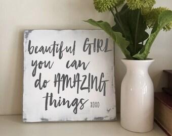 Little Girls Sign- Beautiful Girl you can do Amazing Things