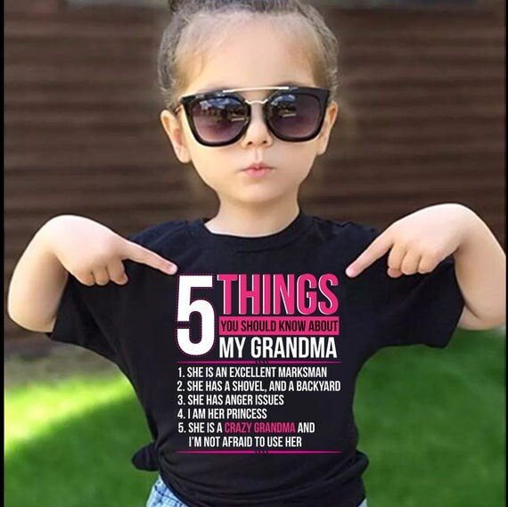 5 Things You Should Know About My Grandma T-Shirt For