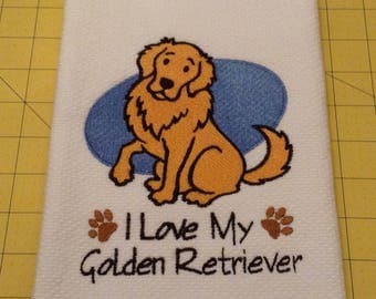 I Love My Golden Retriever Williams Sonoma Embroidered Kitchen Hand Towel 100% cotton, 20 x 30