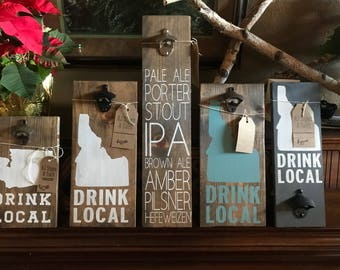 Drink Local Beer/Soda opener sign