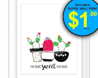 Home Sweet Home Cactus Wall Art Print, 8x10 Inch, Instant Download, Digital Download