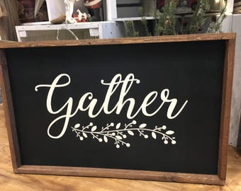 Gather Sign with Floral spray - Farmhouse - Home Decor - Wood Sign - Handmade - Gather - Joanna Gaines