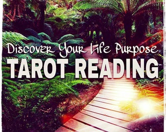Discover Your Life Purpose Tarot Reading