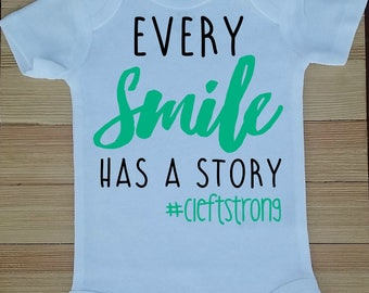 Every Smile Has a Story #cleftstrong Bodysuit, Cleft Lip and Palate Bodysuit, Cleft Lip and Palate Shirt, Cleft Awareness Bodysuit