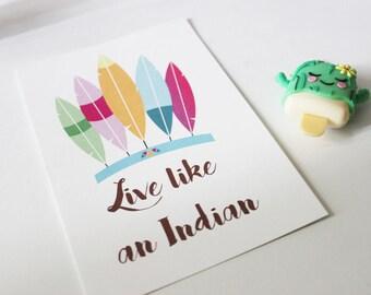 "Postcard ""live like an indian"""