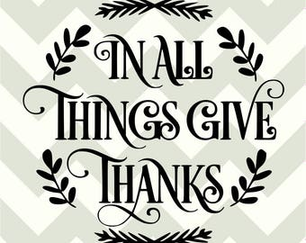 In all things give thanks-SVG-DXF cut file