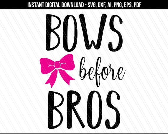 Bows Before Bros Svg New Born Baby Girl Svg New Baby Svg Cut