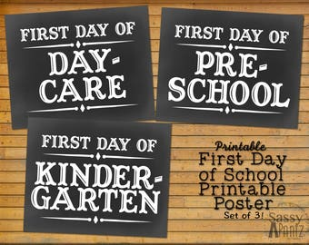 First Day of School Printable Signs, Daycare, Preschool, Kindergarten Pack--PRINT NOW!