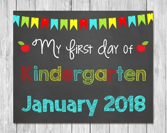 First Day of Kindergarten January 2018 Chalkboard Sign Printable Photo Prop - First Day of School Sign - Back to School - Instant Download