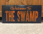 Welcome to the Swamp Gators Sign