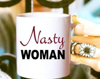 Nasty Woman Coffee Mug, SNL Coffee Mug, I'm With Her, Hillary Mug