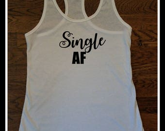 Single AF Newlywed Tank Top, Single AF Tank Top Cheap, Cheap Single AF Tank Top