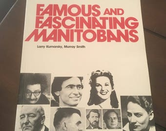 Famous and fascinating Manitobans book