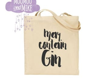May contain gin tote bag | Shopping bags | Cotton tote |  bags | Tote