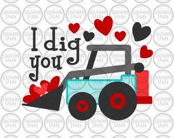 I Dig You svg png eps pdf jpg Valentine's Day