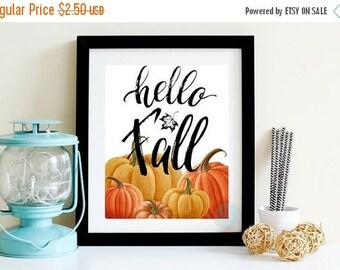 10% JANUARY SALE- 50 Percent Off-PRINTABLE Art Hello Fall Quote Pumpkin Prints Fall Printable Fall Wall Art Autumn Decor Pumpkin Artwork Pum